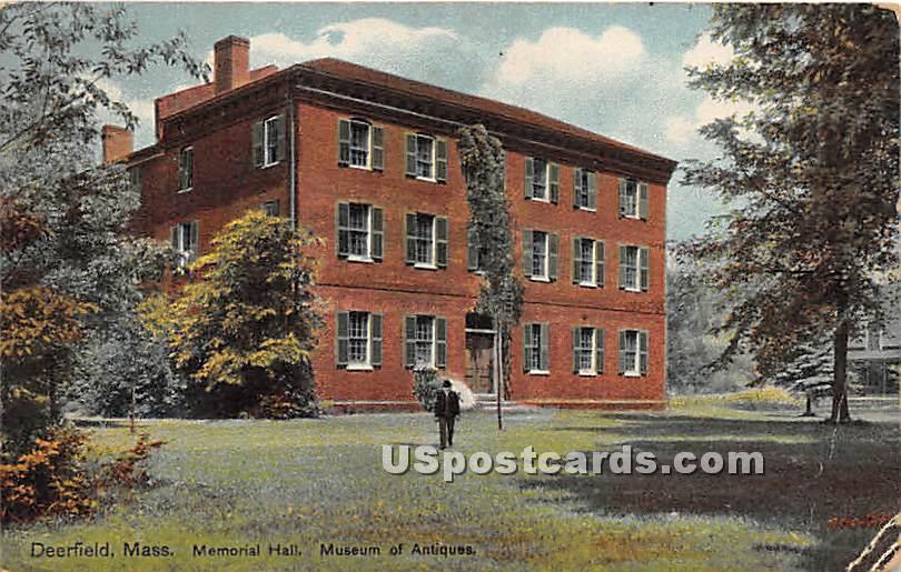 Memorial Hall at Museum of Antiques - Deerfield, Massachusetts MA Postcard