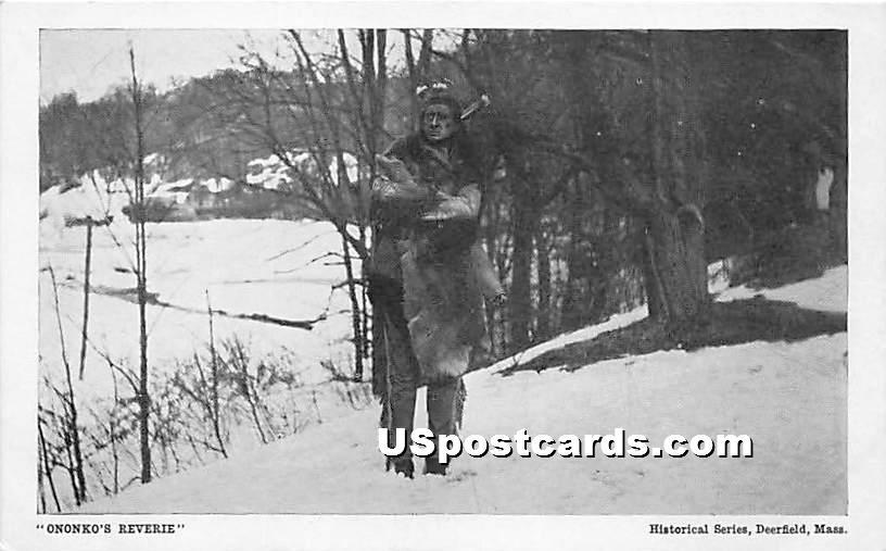Ononko's Reverie - Deerfield, Massachusetts MA Postcard