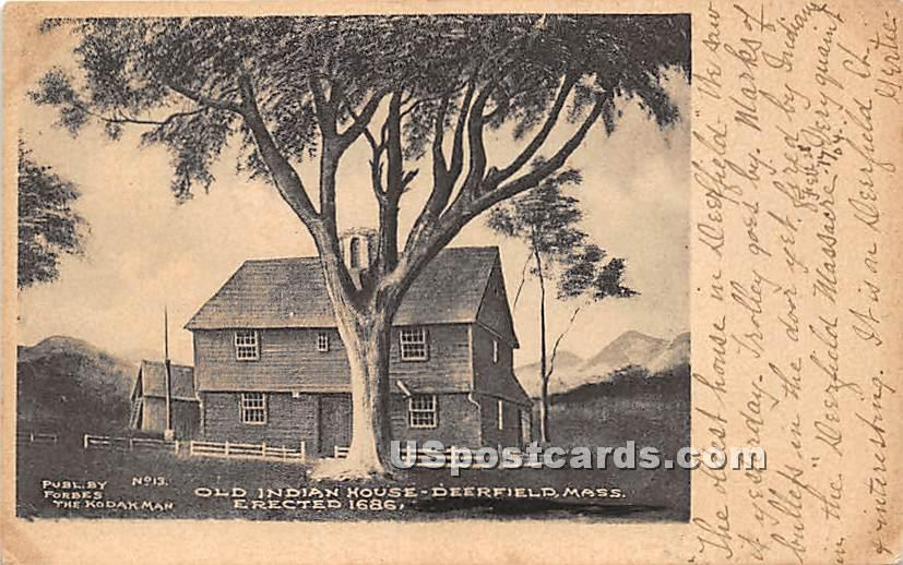 Old Indian House Erected 1686 - Deerfield, Massachusetts MA Postcard