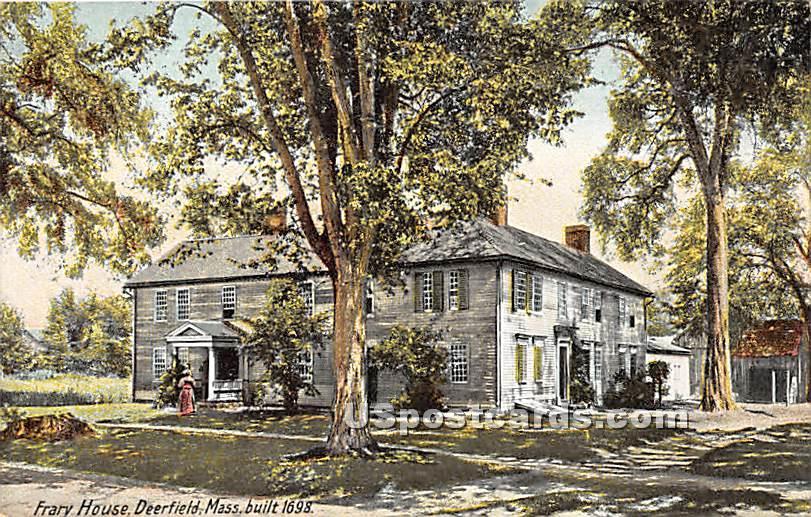 Frary House Built 1698 - Deerfield, Massachusetts MA Postcard