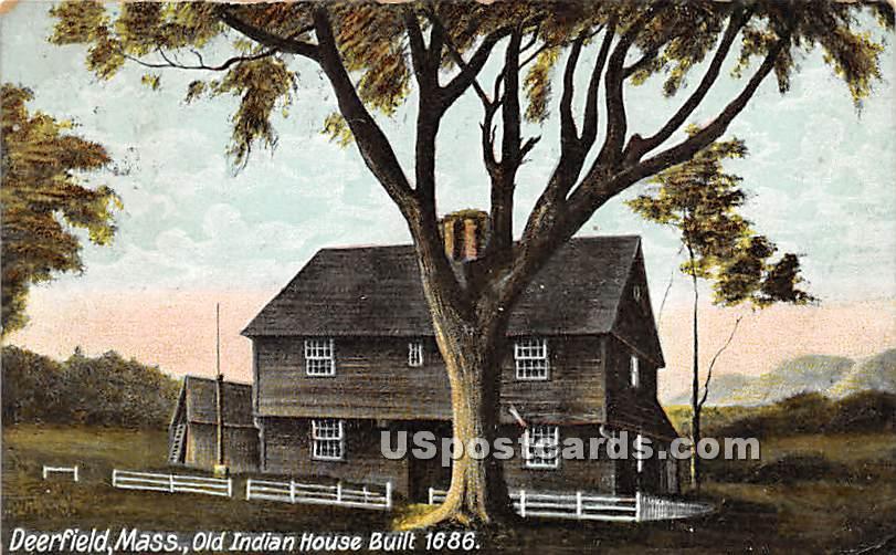 Old Indian House Built 1686 - Deerfield, Massachusetts MA Postcard