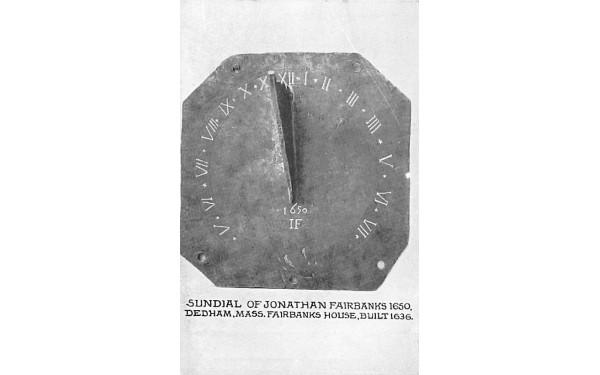 Sundial of Jonathan Fairbanks 1650 Dedham, Massachusetts Postcard