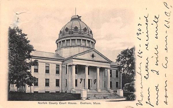 Norfold County Court House Dedham, Massachusetts Postcard