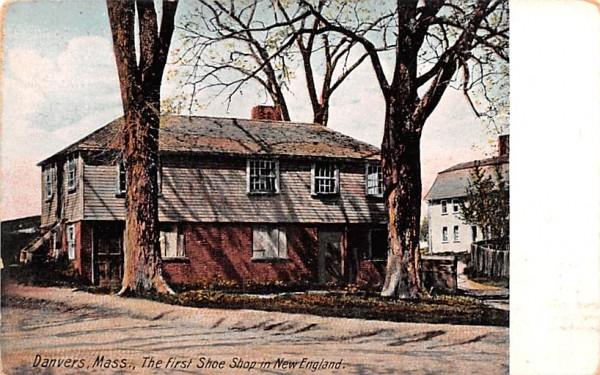 The First Shoe Shop in New England Danvers, Massachusetts Postcard
