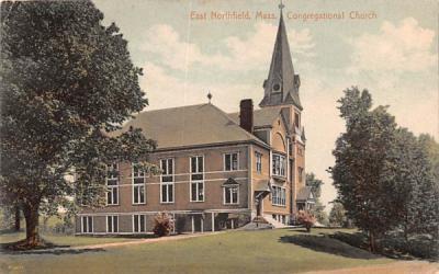 Congregational Church East Northfield, Massachusetts Postcard