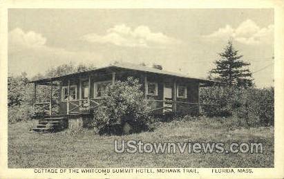 Cottage, Whitecomb Summit Hotel - Florida, Massachusetts MA Postcard