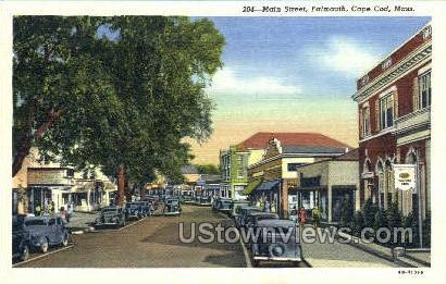 Main St. - Falmouth, Massachusetts MA Postcard