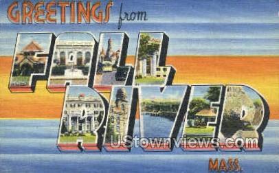 Greetings From - Fall River, Massachusetts MA Postcard