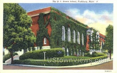 The B.F. Brown School - Fitchburg, Massachusetts MA Postcard