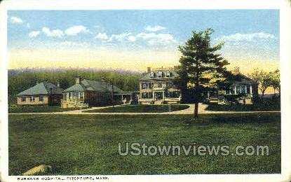 Burbank Hospital - Fitchburg, Massachusetts MA Postcard