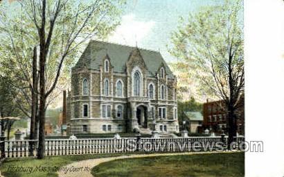 County Court House - Fitchburg, Massachusetts MA Postcard