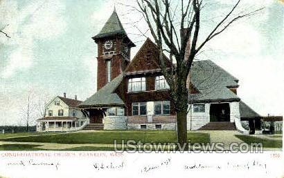 Congregational Church - Franklin, Massachusetts MA Postcard