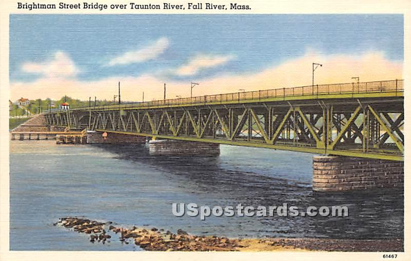 Brightman Street Bridge - Fall River, Massachusetts MA Postcard