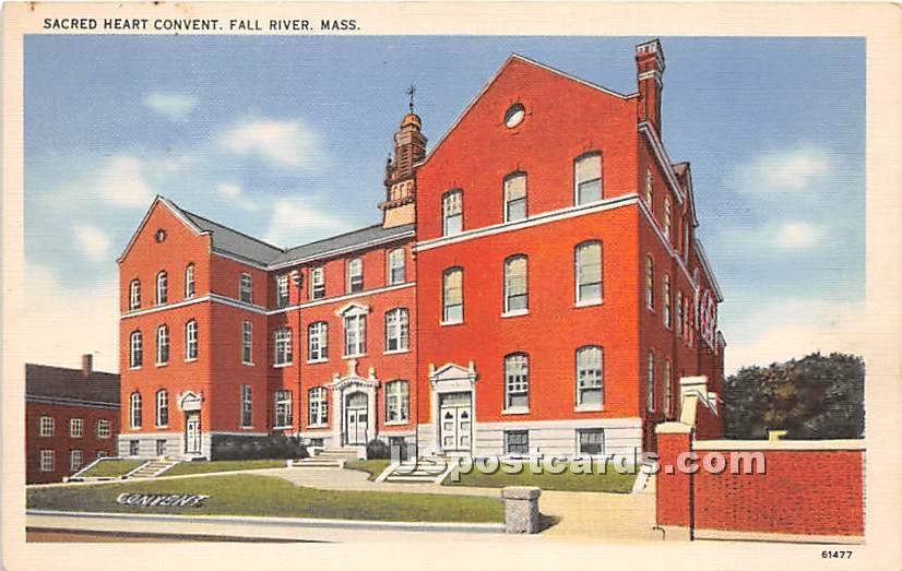 Sacred Heart Convent - Fall River, Massachusetts MA Postcard