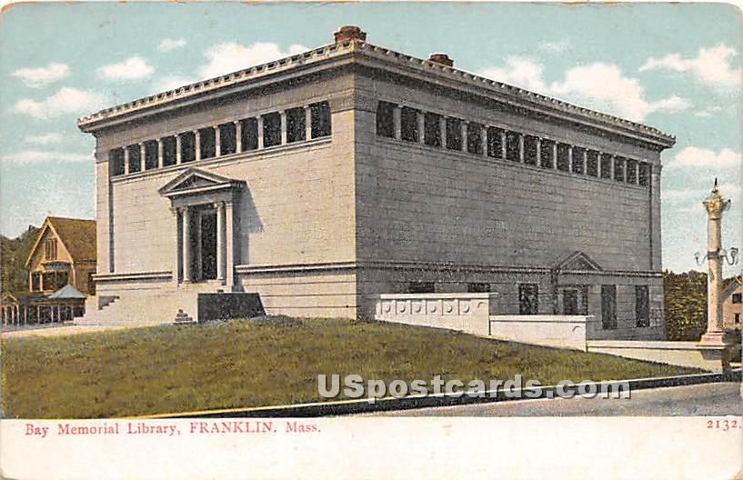 Bay Memorial Library - Franklin, Massachusetts MA Postcard