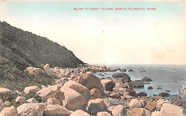 Bluff at Camp Tautog Falmouth, Massachusetts Postcard