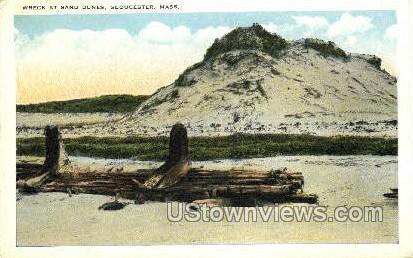 Wreck, Sand Dunes - Gloucester, Massachusetts MA Postcard