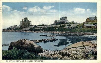 Sherman Cottage - Gloucester, Massachusetts MA Postcard