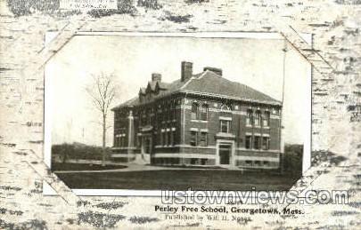 Perley Free School - Georgetown, Massachusetts MA Postcard
