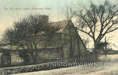 The Old Ellery House - Gloucester, Massachusetts MA Postcard