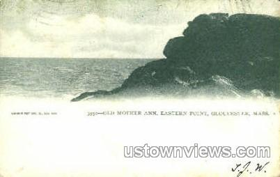 Old Mother Ann, Eastern Point - Gloucester, Massachusetts MA Postcard