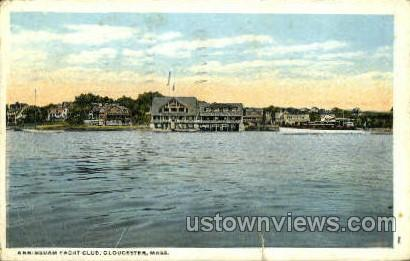 Annisquam Yacht Club - Gloucester, Massachusetts MA Postcard