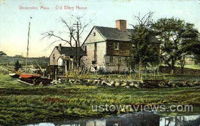 Old Ellery House - Gloucester, Massachusetts MA Postcard