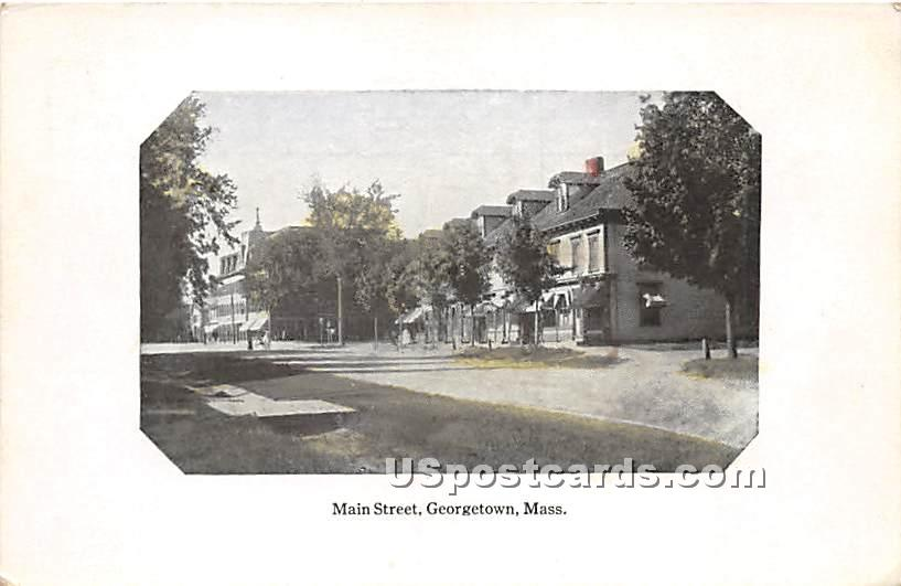 Main Street - Georgetown, Massachusetts MA Postcard