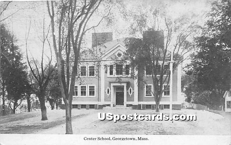 Center School - Georgetown, Massachusetts MA Postcard