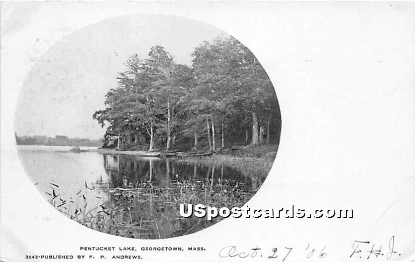 Pentucket Lake - Georgetown, Massachusetts MA Postcard