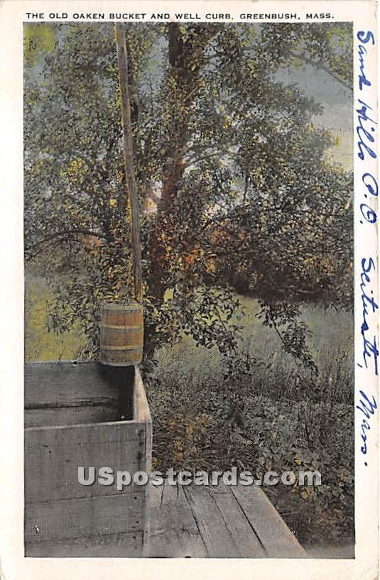 The Old Oaken Bucket & Well Gurb - Greenbush, Massachusetts MA Postcard