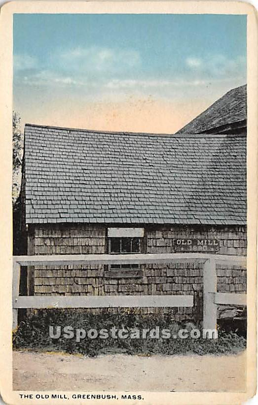 The Old Mill - Greenbush, Massachusetts MA Postcard