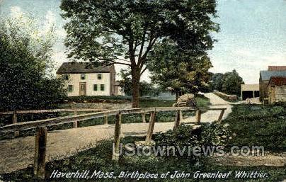 Birthplace of John Greenleaf Whittier - Haverhill, Massachusetts MA Postcard