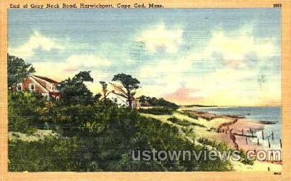 End of Grey Neck Road - Harwichport, Massachusetts MA Postcard