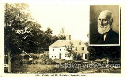 Whittier & The Birthplace - Haverhill, Massachusetts MA Postcard