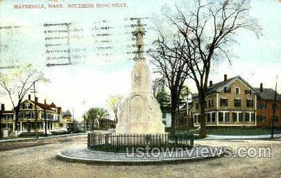 Soldier's Monument - Haverhill, Massachusetts MA Postcard