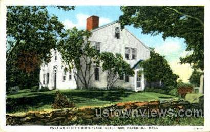 Poet Whittier's Birthplace - Haverhill, Massachusetts MA Postcard