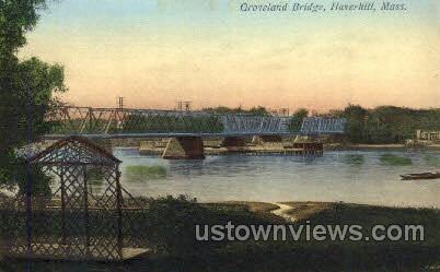 Groveland Bridge - Haverhill, Massachusetts MA Postcard