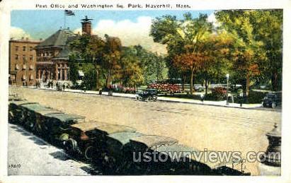 Washington Square Park - Haverhill, Massachusetts MA Postcard