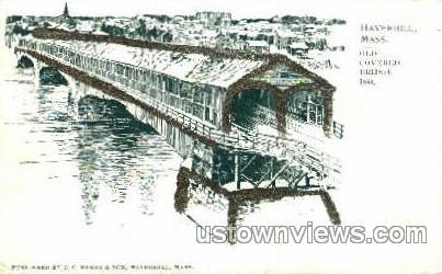 Old Covered Bridge - Haverhill, Massachusetts MA Postcard