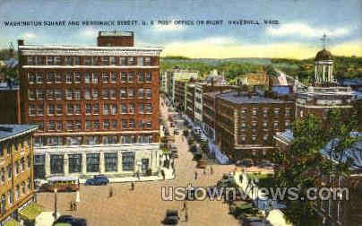 Washington Square - Haverhill, Massachusetts MA Postcard