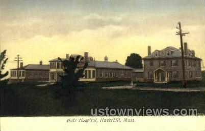 Hale Hospital - Haverhill, Massachusetts MA Postcard