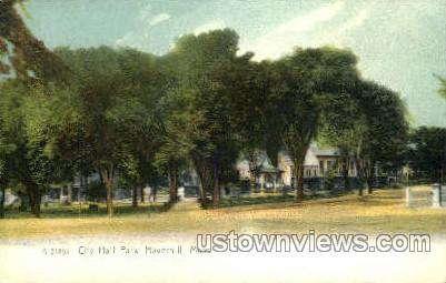 City Hall Park - Haverhill, Massachusetts MA Postcard