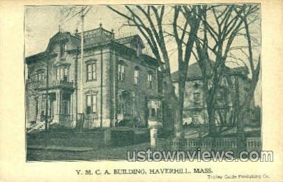 Y.M.C.A. Building - Haverhill, Massachusetts MA Postcard