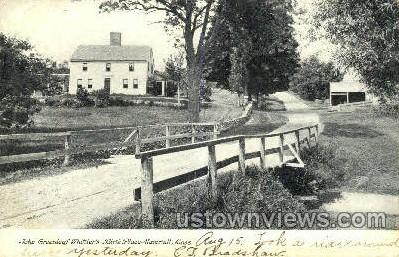 John Whittier's Birth Place - Haverhill, Massachusetts MA Postcard
