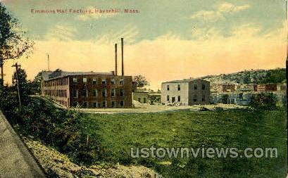 Emmons Hat Factory - Haverhill, Massachusetts MA Postcard