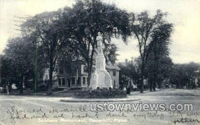 Soldiers Monument - Haverhill, Massachusetts MA Postcard
