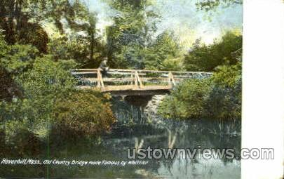 Old Country Bridge - Haverhill, Massachusetts MA Postcard