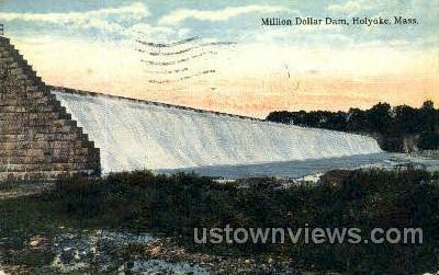 Million Dollar Dam - Holyoke, Massachusetts MA Postcard