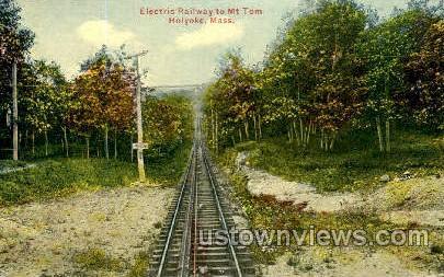 Electrical Railway, Mt Tom - Holyoke, Massachusetts MA Postcard